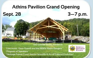 Atkins Pavilion Grand Opening Sept. 28 3-7 pm in Hardwick